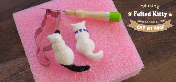 Making Felted Kitty using cookie cutter