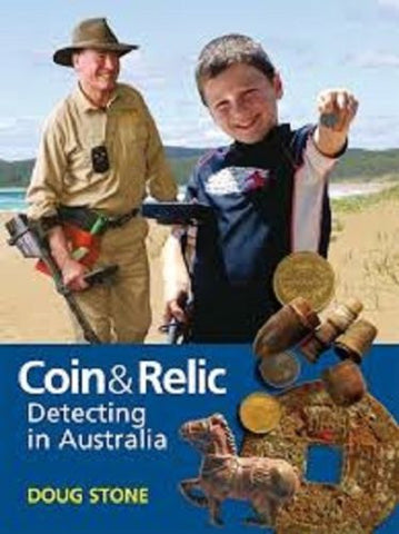 Coin & Relic Detecting in Australia Book by Doug Stone