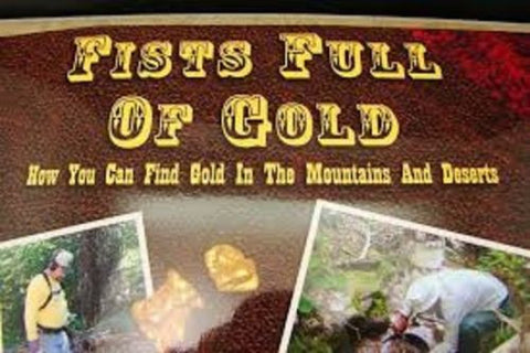 FISTS FULL OF GOLD PROSPECTING BOOK
