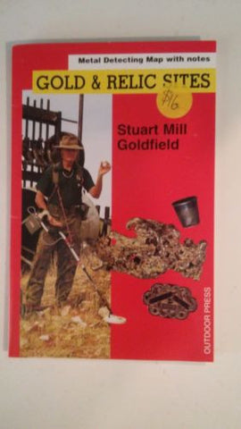Metal detecting Gold and Relic map Stuart mill Goldfield