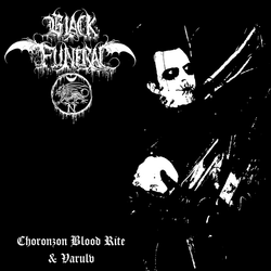 Black Funeral - Choronzon Blood Rite / Varulv LP