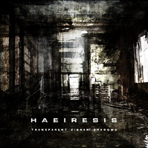Haeiresis - Transparent Vibrant Shadows CD