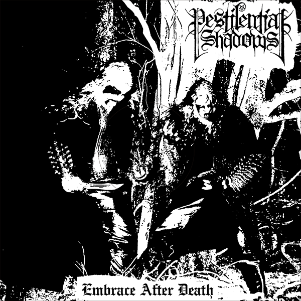 Pestilential Shadows - Embrace After Death LP - PRE ORDER