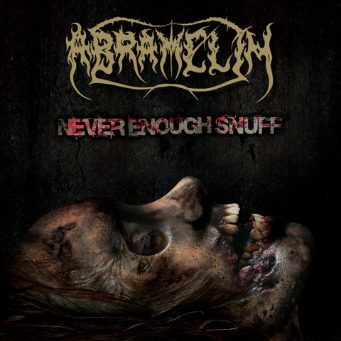Abramelin ‎– Never Enough Snuff CD