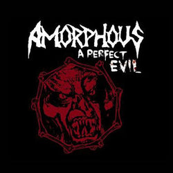 Amorphous - A Perfect Evil CD