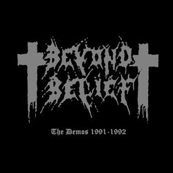 Beyond Belief - The Demos 1991 - 1992 CD