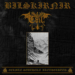 Bilskirnir / Evil - German-Southern Brotherhood Split CD