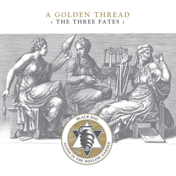 Alone in the Hollow Garden / Black Egg  - A Golden Thread : The Three Fates CD