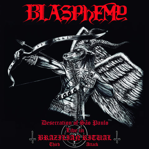 Blasphemy ‎– Desecration Of São Paulo, Live In Brazilian Ritual : Third Attack CD