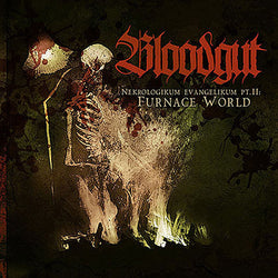 Bloodgut ‎– Nekrologikum Evangelikum Pt.II: Furnage World CD