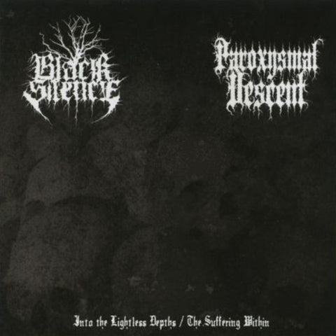 Black Silence / Paroxysmal Descent ‎– Into The Lightless Depths / The Suffering Within CD