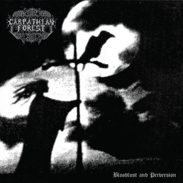 Carpathian Forest ‎– Bloodlust And Perversion 2LP