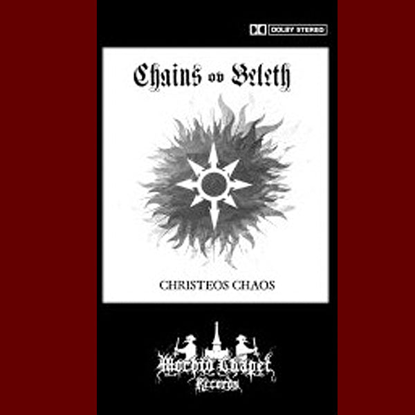Chains Ov Beleth ‎– Christeos Chaos Tape