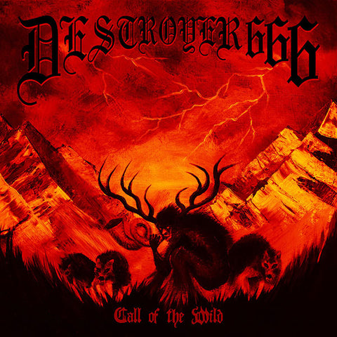 Deströyer 666 ‎– Call Of The Wild CD