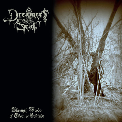 Dreamer's Seal ‎– Through Woods Of Obscure Solitude LP