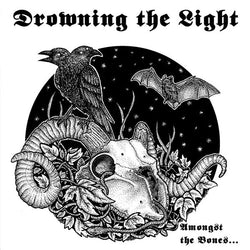 Drowning the Light - Amongst the Bones... CD