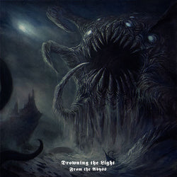 Drowning the Light - From the Abyss CD
