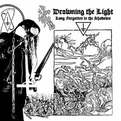 Drowning the Light - Long Forgotten in the Shadows CD