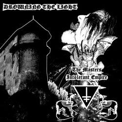 Drowning The Light ‎– The Masters Intolerant Empire CD