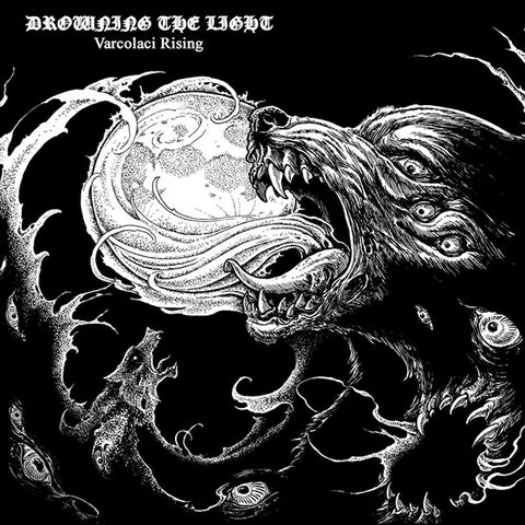 Drowning the Light - Varcolaci Rising LP