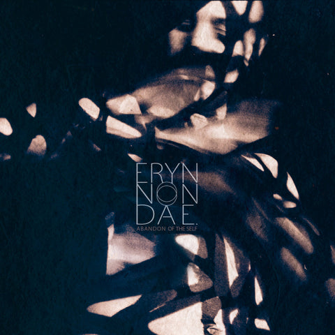 Eryn Non Dae. ‎– Abandon Of The Self CD