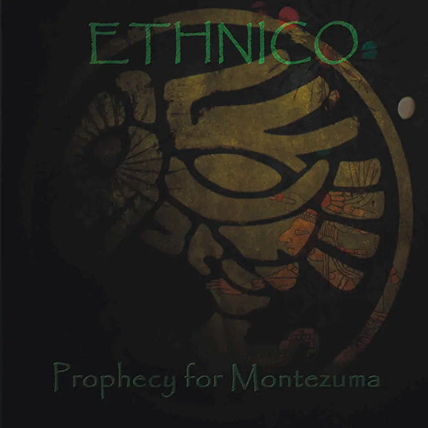 Ethnico - Prophecy for Moctezuma CD