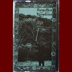 Forgotten Kingdoms - Demo I (Third Edition) Tape