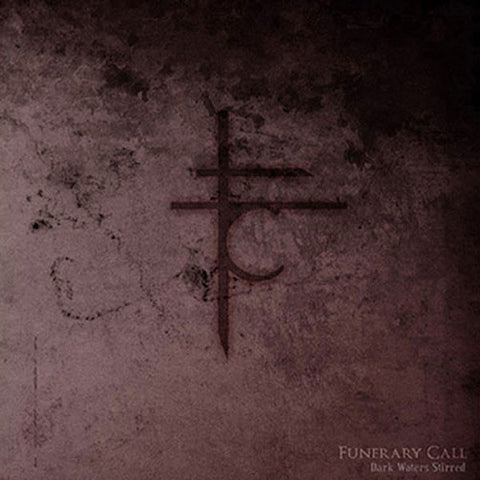 Funerary Call - Dark Waters Stirred CD