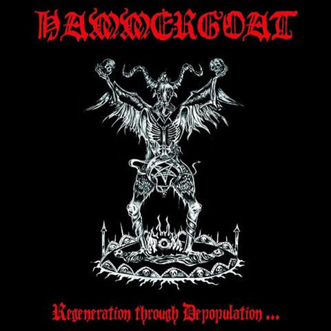 Hammergoat - Regeneration through Depopulation...  CD