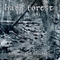 Hate Forest ‎– To Twilight Thickets CD
