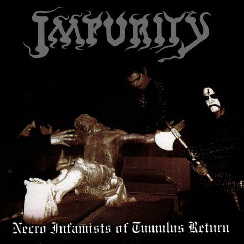Impurity  ‎– Necro Infamists Of Tumulus Return LP