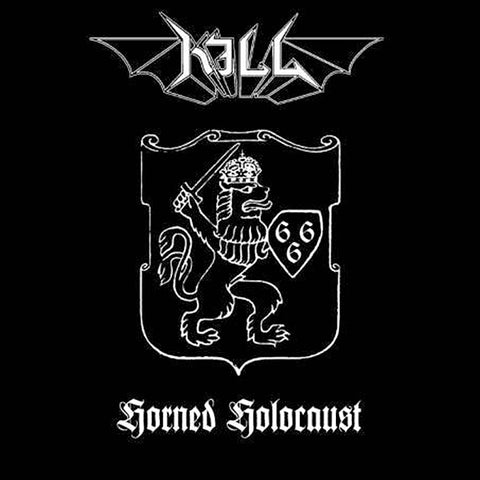 Kill - Horned Holocaust CD