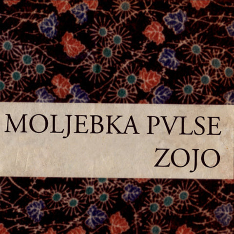 Moljebka Pvlse ‎– Zojo CD