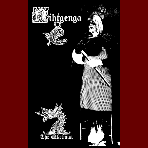Nightgenga - The Wælmist Tape