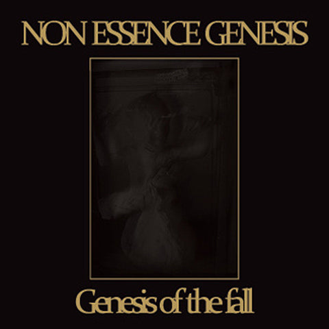 Non Essence Genesis - Genesis of the Fall CD