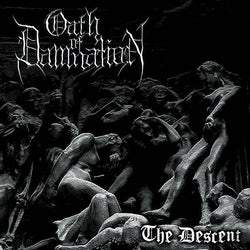 Oath of Damnation - The Descent CD