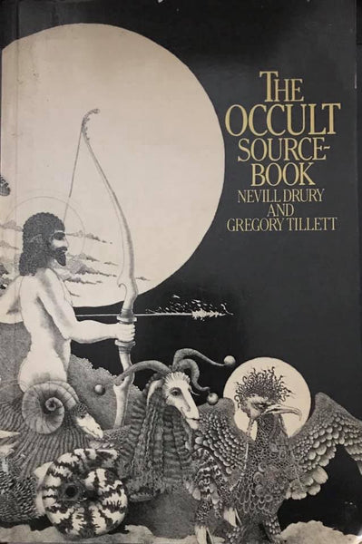 The Occult Source Book by Nevill Drury & Gregory Tillet
