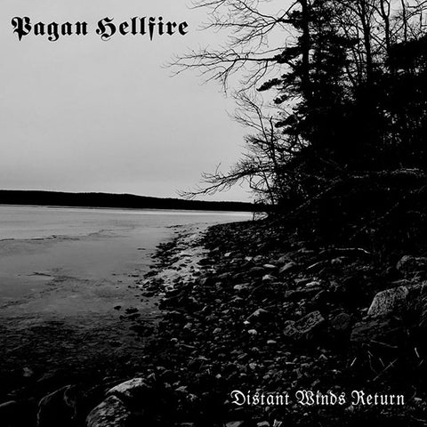 Pagan Hellfire ‎– Distant Winds Return CD
