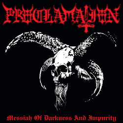 Proclamation ‎– Messiah Of Darkness And Impurity LP