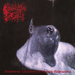 Prosanctus Inferi ‎– Pandemonic Ululations Of Vesperic Palpitations CD
