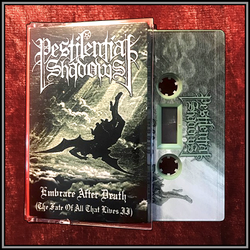 Pestilential Shadows - Embrace After Death (The Fate Of All That Lives II) Tape