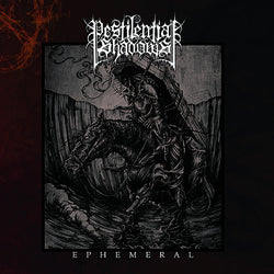 Pestilential Shadows - Ephemeral CD