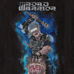 Road Warrior  ‎– Power LP