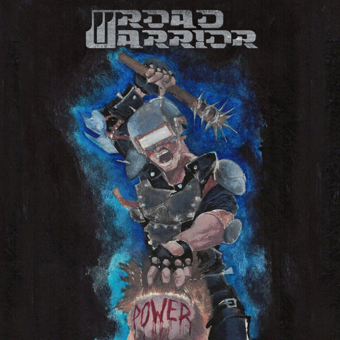 Road Warrior  ‎– Power CD