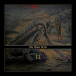The Slow Death - II CD