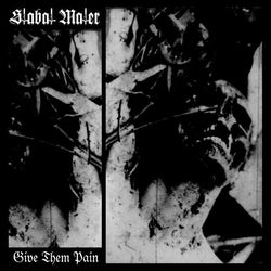 Stabat Mater ‎– Give Them Pain CD