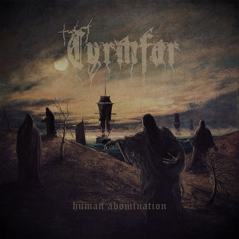 Tyrmfar ‎– Human Abomination CD
