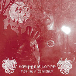 Vampyric Blood ‎– Howling In Candlelight CD