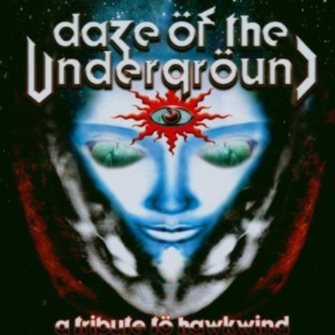 Various ‎– Daze Öf The Undergröund : A Tribute Tö Hawkwind 2CD