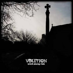 Volition - Wreck Among Ruin CD